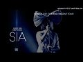 {Download LINK for HQ IN DESCR.} [REMASTERED] Sia - Nostalgic for the Present Tour (Full Show LQ) ❤️