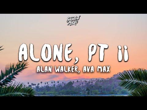 Alan Walker, Ava Max - Alone, Pt. II (Lyrics)