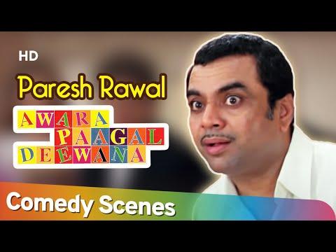 Best of Paresh Rawal Comedy Scenes - Awara Pagal Deewana - Akshay Kumar -  Aftab Shivdasani