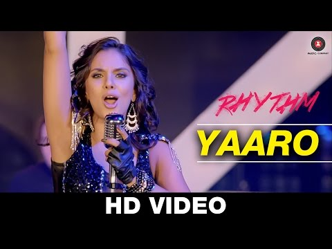 Yaaro - Rhythm | Sunidhi Chauhan & Salman Ahmad |