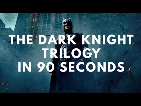 The Dark Knight Trilogy In 90 Seconds