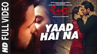 Nonton YAAD HAI NA  FUll Video Song | Raaz Reboot |Arijit Singh |Emraan Hashmi,Kriti Kharbanda,Gaurav Arora Film Subtitle Indonesia Streaming Movie Download