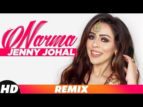 Narma (Remix) | Jenny Johal ft Bunty Bains & Desi