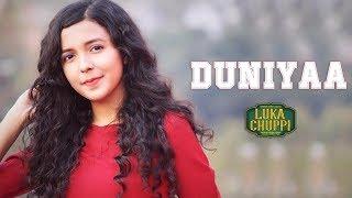 Download Lagu Duniyaa ( Cover ) -Luka Chuppi | Female Version | Akhil | Kartik Aryan Kriti  | Shreya Karmakar Mp3