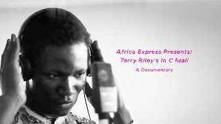 africa express terry riley's in c