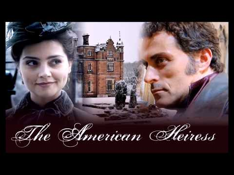The American Heiress/ Jenna Coleman & Rufus Sewell by Daisy Goodwin.