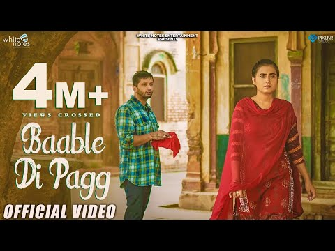 Baable Di Pagg  Full Song  Ahen Ft.Gurmoh  White Notes Entertainment