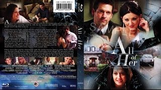 ►Full Movie ALL OF HER 2014 HD BluRay Version