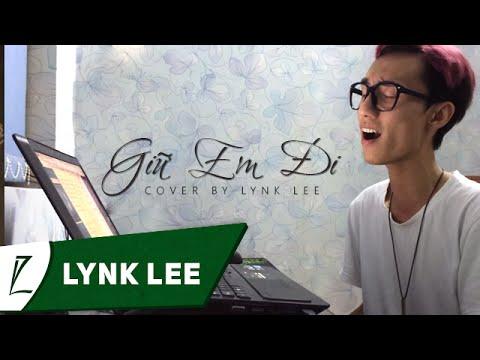 Giữ em đi - Thùy Chi [ Live Cover by Lynk Lee ]
