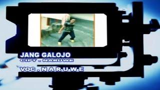 NARUWE - JANG GALOJO
