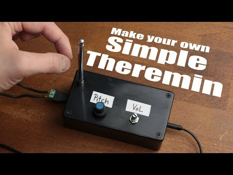 Make your own Simple Theremin