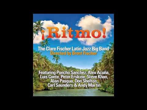 Clare Fischer Latin Jazz Big Band – Rainforest