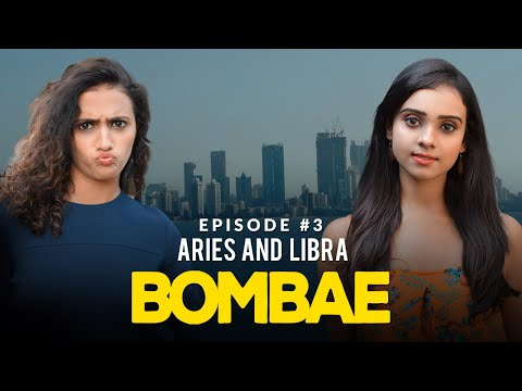 BOMBAE Web Series | S1E3 | Aries and Libra | Latest Hindi Web Series 2018