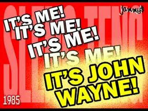 John Wayne - Call The Police