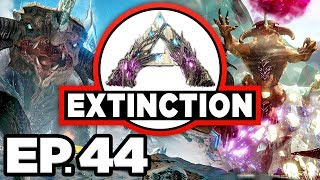 ARK: Extinction Ep.44 - FOREST TITAN & MEK vs PURPLE ORBITAL DROP OSD! (Modded Dinosaurs Gameplay)