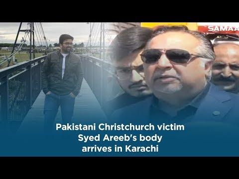 Pakistani Christchurch victim Syed Areeb's body arrives in Karachi - Imran Ismail | 25 March 2019