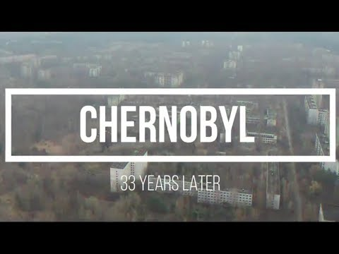 We Explore Chernobyl 33 Years Later (What We Find Is Crazy)