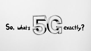 So, what's 5G exactly?