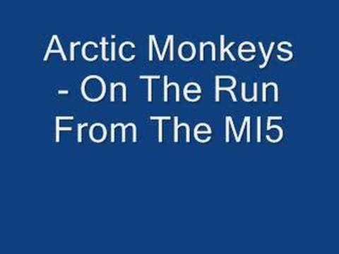 Arctic Monkeys - On the Run From the MI5 lyrics
