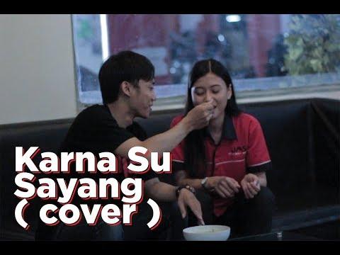 Karna Su Sayang - Near (Cover by Anggy & Lintar)