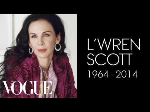 Scott - In January 2014, Vogue began filming L'Wren Scott as she designed her first wedding dress in collaboration with milliner Stephen Jones for her good friend Jo...
