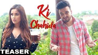 Ki Chahida movie songs lyrics