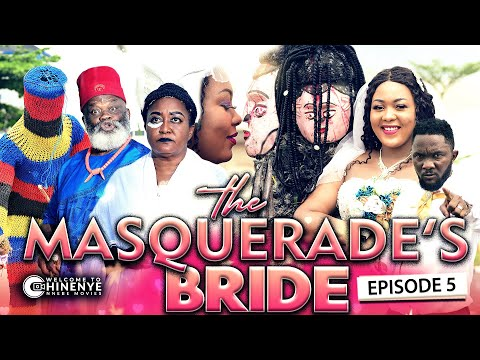 THE MASQUERADE'S BRIDE EPISODE 5 (New Hit Movie) 2020 Latest Nigerian Nollywood New Hit Movie
