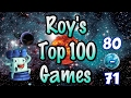 Roy Cannaday's Top 100 Games of All Time - #80-#71