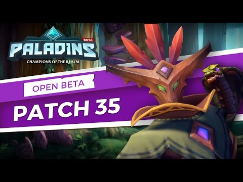 Paladins — Open Beta 35 Patch Overview