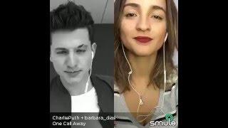 Video One Call Away - Charlie Puth & Bárbara Dias (Duet Smule App Sing!) MP3, 3GP, MP4, WEBM, AVI, FLV Maret 2018