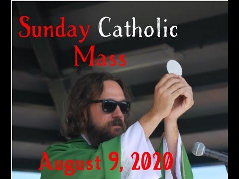 Sunday Catholic Mass August 9 2020 making time to pray