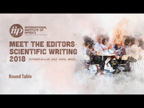 Round Table - Meet the Editors - Scientific Writing 2018