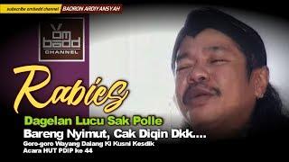 Video Dagelan Rabies Bareng Nyimut, Cak Diqin Dkk.... MP3, 3GP, MP4, WEBM, AVI, FLV Februari 2019