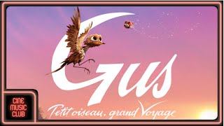 Nonton Gus Petit Oiseau  Grand Voyage  Clip Officiel Extrait De La Bande Originale  Film Subtitle Indonesia Streaming Movie Download