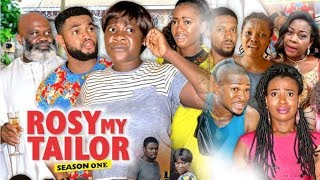 Video ROSY MY TAILOR 1 (MERCY JOHNSON)  - 2017 LATEST NIGERIAN NOLLYWOOD MOVIES MP3, 3GP, MP4, WEBM, AVI, FLV Januari 2019