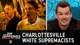 Video Charlottesville White Supremacist Rally - The Jim Jefferies Show MP3, 3GP, MP4, WEBM, AVI, FLV Juli 2018