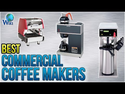 10 Best Commercial Coffee Makers 2018