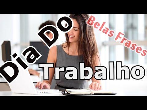 Belas Frases – FELIZ DIA DO TRABALHO