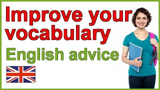 How to improve your English vocabulary, Tips for improving vocabulary