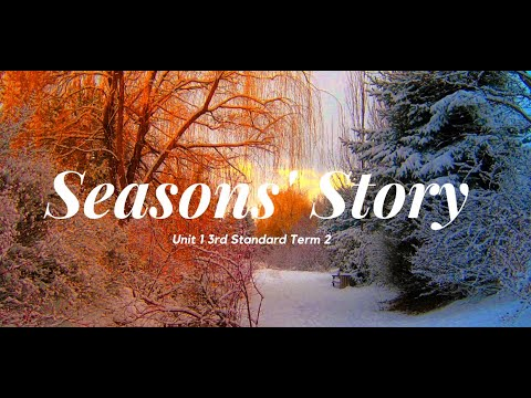 3rd std 2nd term English Lesson 1 Seasons story
