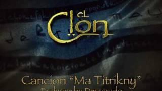 "Video El Clon - Cancion ""Ma Titrikny"" (Mario Reyes - Ma Titrikny) [Telemundo HQ] MP3, 3GP, MP4, WEBM, AVI, FLV Juli 2018"