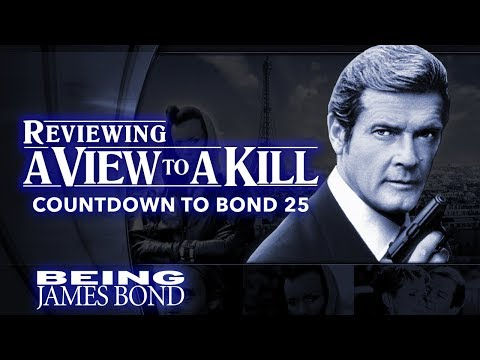 Reviewing 'A View To A Kill' - The Countdown to Bond 25