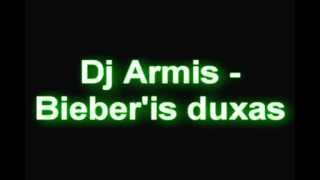 Download Lagu Dj Armis - Bieber'is duxas Mp3