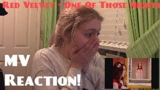 Red Velvet/레드벨벳-7월 7일 (One Of These Nights) MV Reaction - Hannah May