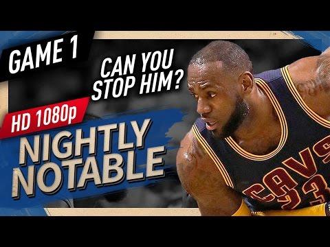 Nightly Notable: LeBron James ECF Game 1 Highlights vs Celtics (2017 Playoffs) - 38 Pts, 9 Reb