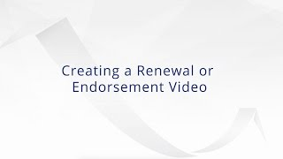 Creating a Renewal or Endorsement