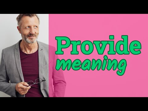 Provide | Meaning of provide