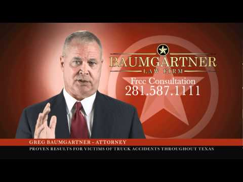Houston Truck Accident Attorney  –  Baumgartner Law Firm