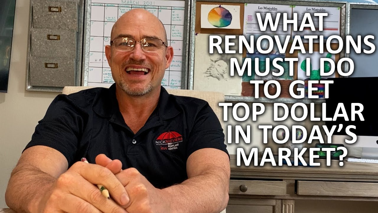 Are Major Renovations Necessary to Sell Your Home for Top Dollar?
