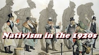 American Nativism - 1910s and 1920s